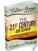 The Career Artisan Series The 21st Century Job Search Breakthrough Strategies Secrets Free Resources Book PDF