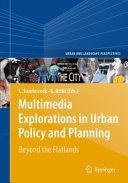 Multimedia Explorations in Urban Policy and Planning