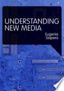 Understanding New Media Book