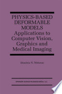 Physics Based Deformable Models Book PDF