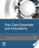 Pain Care Essentials and Innovations E-Book