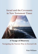 Israel and the Covenants in New Testament Times