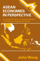 Asean Economics in Perspective
