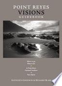 Point Reyes Visions Guidebook