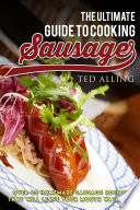 The Ultimate Guide to Cooking Sausage Book PDF