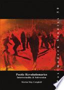 Poetic Revolutionaries  : Intertextuality & Subversion