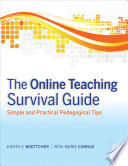 """""""The Online Teaching Survival Guide: Simple and Practical Pedagogical Tips"""" by Judith V. Boettcher, Rita-Marie Conrad"""
