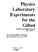 Physics Laboratory Experiments for the Gifted