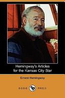 Hemingway's Articles for the Kansas City Star