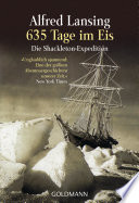 635 Tage im Eis  : Die Shackleton-Expedition -