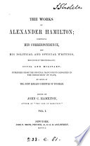 The Works of Alexander Hamilton: Correspondence. 1769-1789