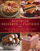 Austrian Desserts and Pastries Book