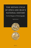 The Sistani Cycle of Epics and Iran   s National History