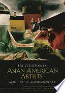 Encyclopedia Of Asian American Artists