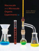 Macroscale and Microscale Organic Experiments Book