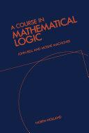 A Course in Mathematical Logic