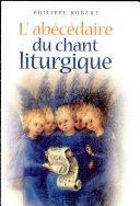 L'abécédaire du chant liturgique ebook