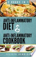 Anti Inflammatory Diet and Anti Inflammatory Cookbook