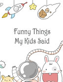 Funny Things My Kids Said