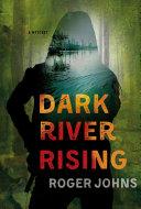 Dark River Rising Pdf