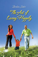 The Art of Living Happily