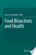 Food Bioactives and Health