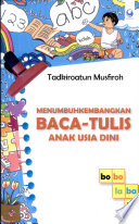 Menumbuhkembangkan Baca-Tulis Anak Usia Dini