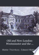 Old and New London: Westminster and the western suburbs Pdf/ePub eBook