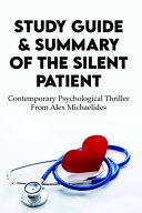 Study Guide   Summary Of The Silent Patient