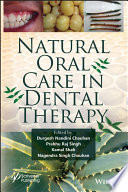 Natural Oral Care in Dental Therapy