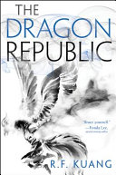 link to The dragon republic in the TCC library catalog