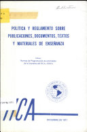 Politica Y Reglamento Sobre Publicaciones, Documentos, Textos Y Materiales De Ensenanza