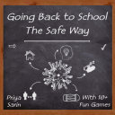 Going Back To School  The Safe Way
