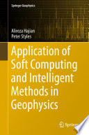Application of Soft Computing and Intelligent Methods in Geophysics
