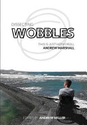 Dissecting Wobbles