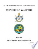 Manuals Combined: AMPHIBIOUS WARFARE & NAVAL SCIENCE FOR THE MERCHANT MARINE OFFICER