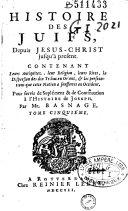 L'histoire des juifs depuis Jésus-Christ jusqu'à présent