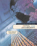 Programming the Web Using XHTML and JavaScript