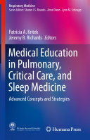 Medical Education in Pulmonary  Critical Care  and Sleep Medicine