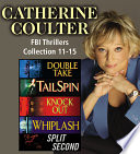 Catherine Coulter The FBI Thrillers Collection Books 11 15