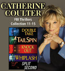 Catherine Coulter The FBI Thrillers Collection