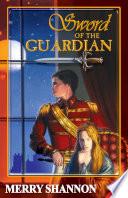 Sword of the Guardian Book