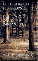 Read Online The Thing on the Doorstep, The Shadow Over Innsmouth Epub