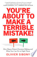 You re About to Make a Terrible Mistake  Book PDF