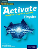 Activate  11 14  Key Stage 3   Activate Physics Student Book