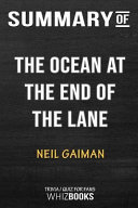 Summary of the Ocean at the End of the Lane  A Novel  Trivia Quiz for Fans