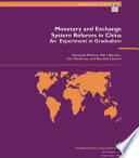 Monetary and Exchange System Reforms in China  An Experiment in Gradualism Book