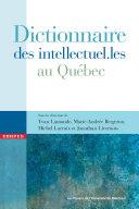 Pdf Dictionnaire des intellectuel.les au Québec Telecharger