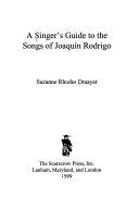 A Singer s Guide to the Songs of Joaqu  n Rodrigo