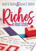 Riches in Real Estate